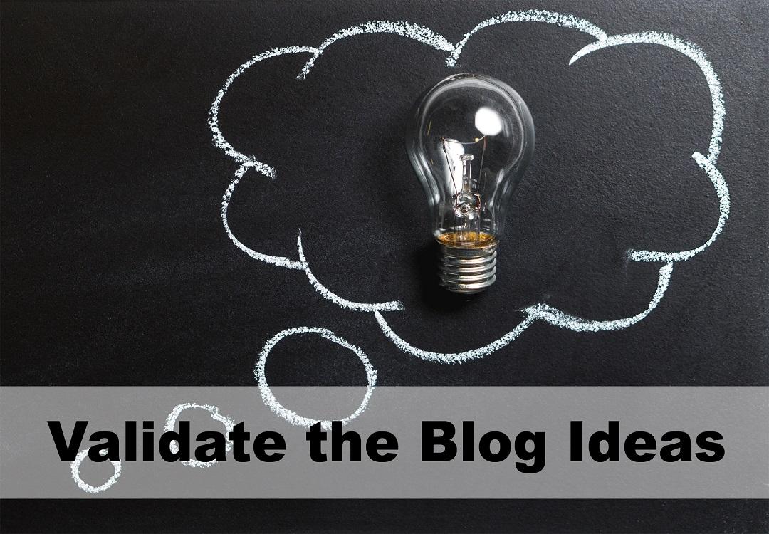 Validate the Blog Ideas