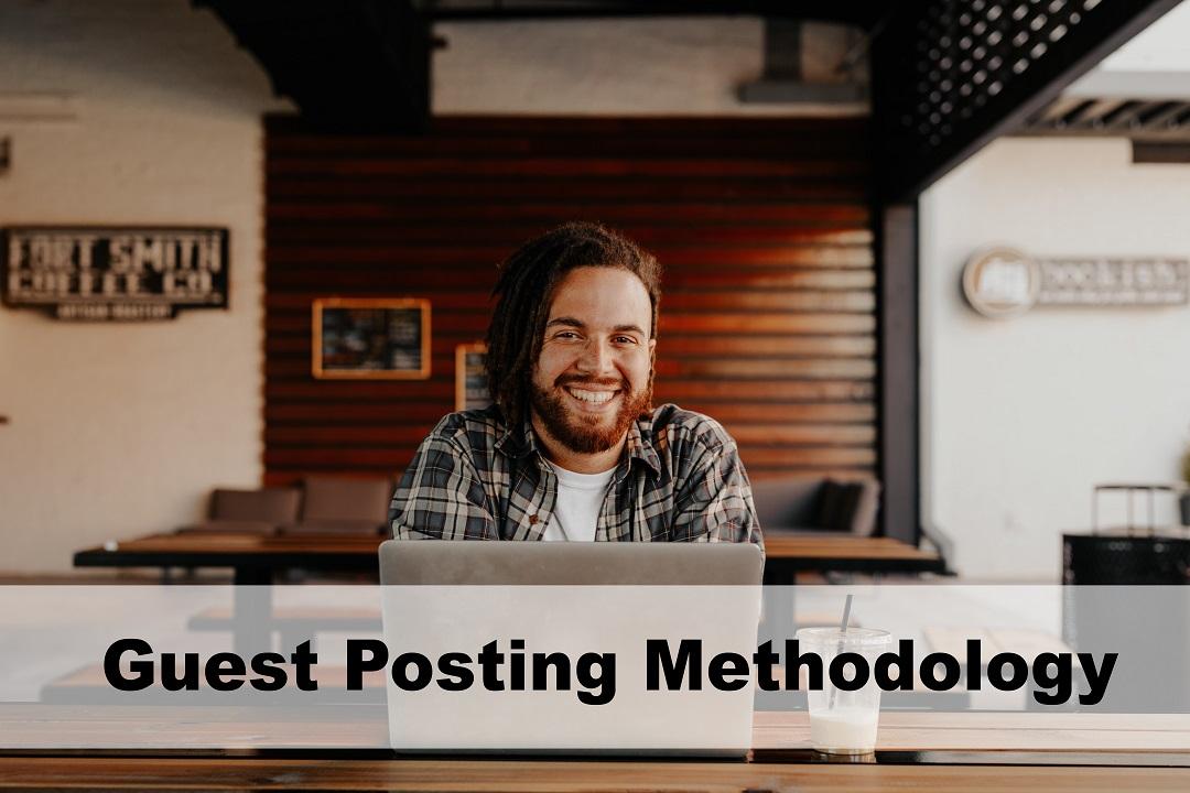 Guest Posting Methodology