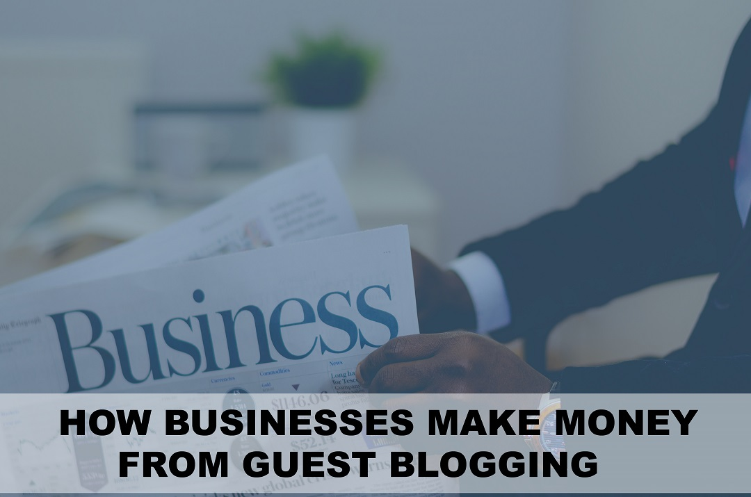 Way to make Money with Guest Blogging