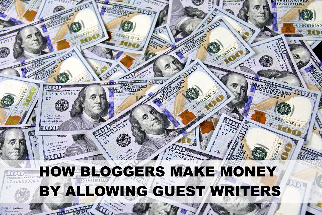 Businesses make Money from Guest Blogging