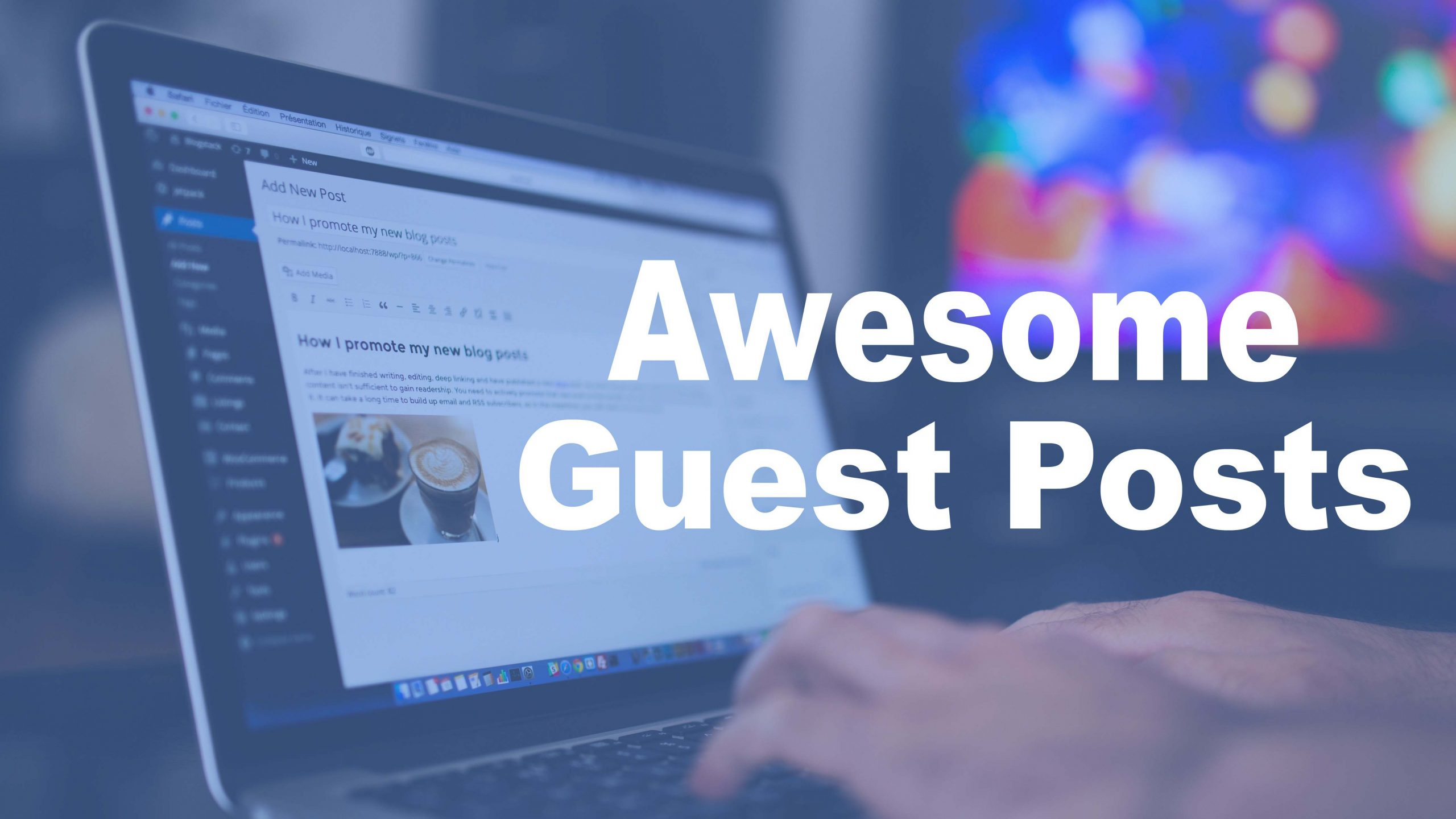 Awesome Guest Posts