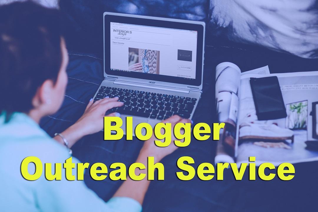 Do You Need A Blogger Outreach Service
