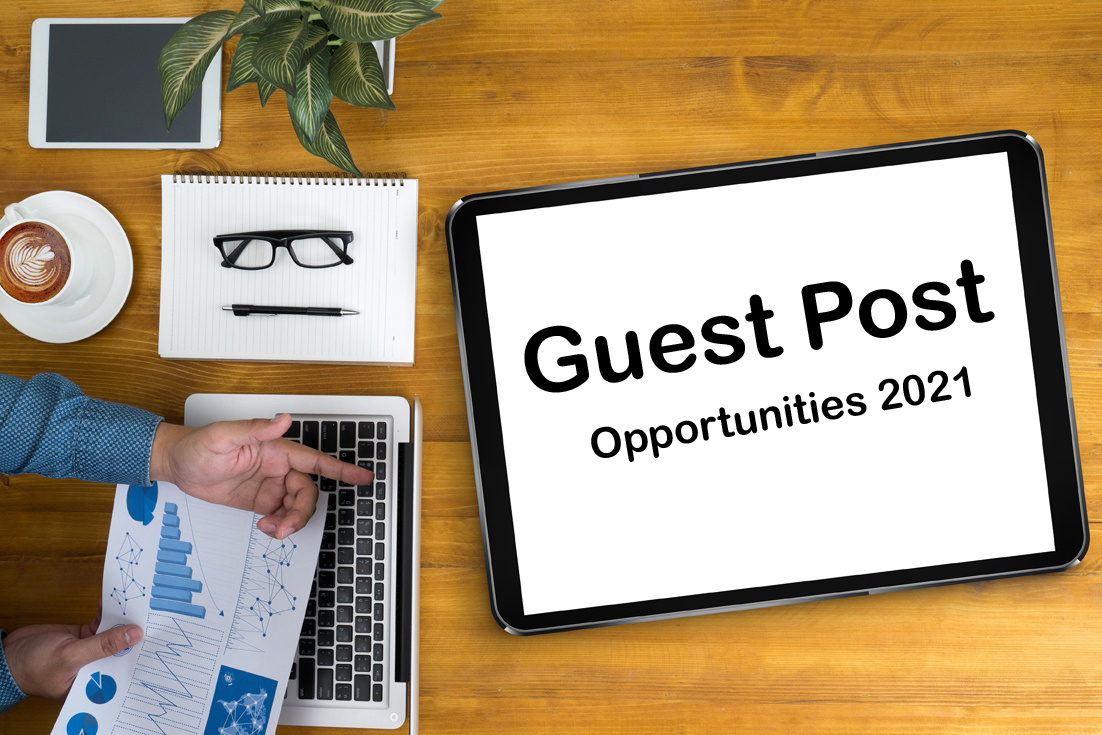 Guest Post Opportunities 2021