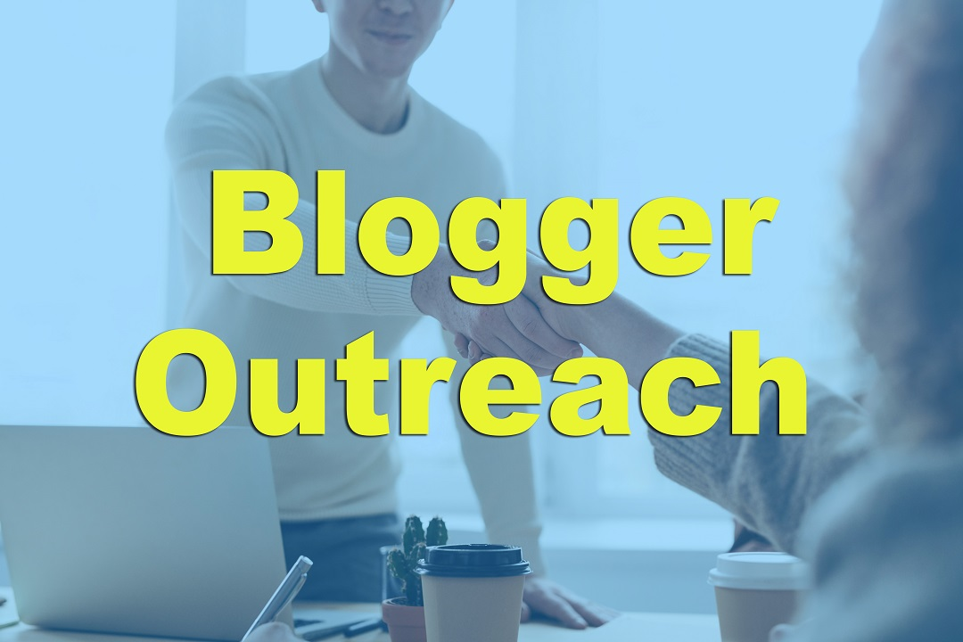 Blogger Outreach for Online Business