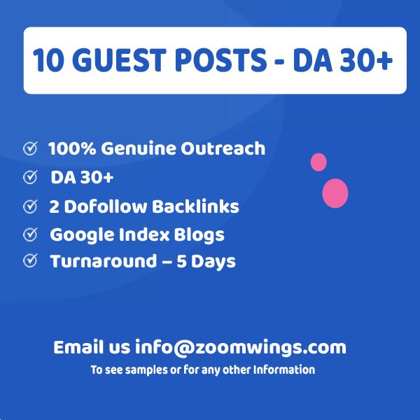 10 Guests Posts - DA 30+