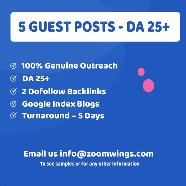 5 Guest Posts - DA 25+