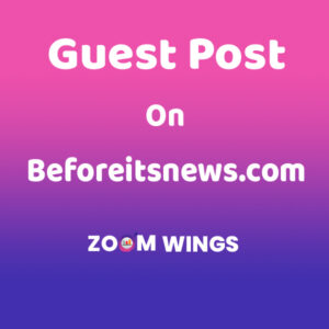 Guest Post on Beforeitsnews.com