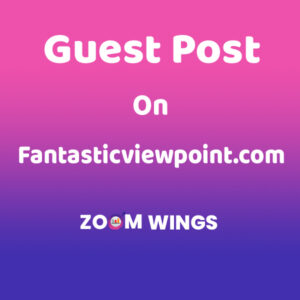 Guest Post on Fantasticviewpoint.com