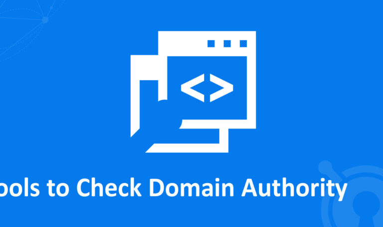 Tools to Check Domain Authority