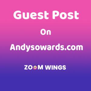 Guest Post on Andysowards.com