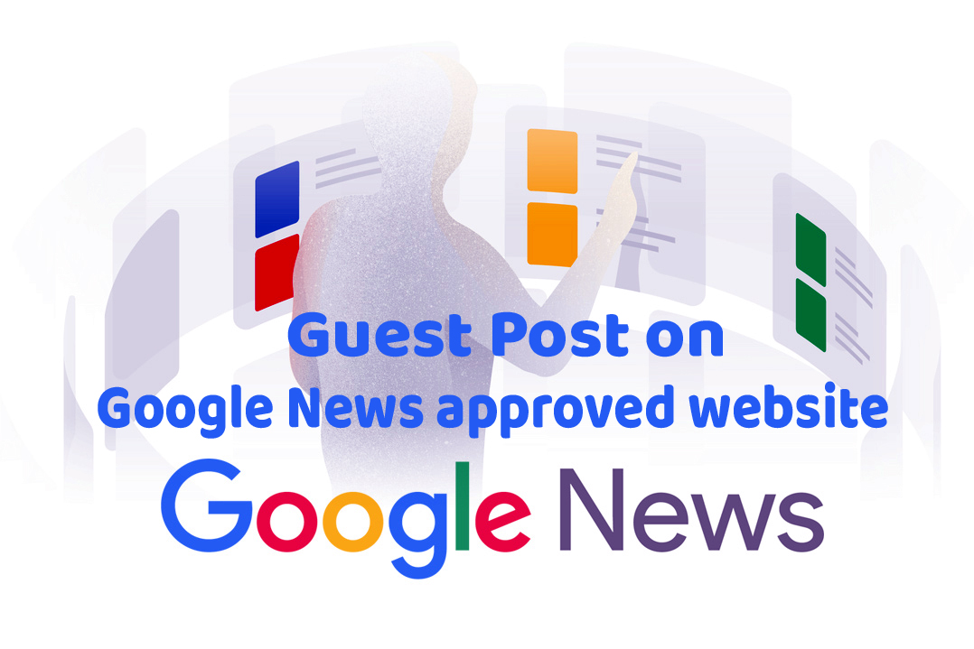 Guest Post on Google News Sites