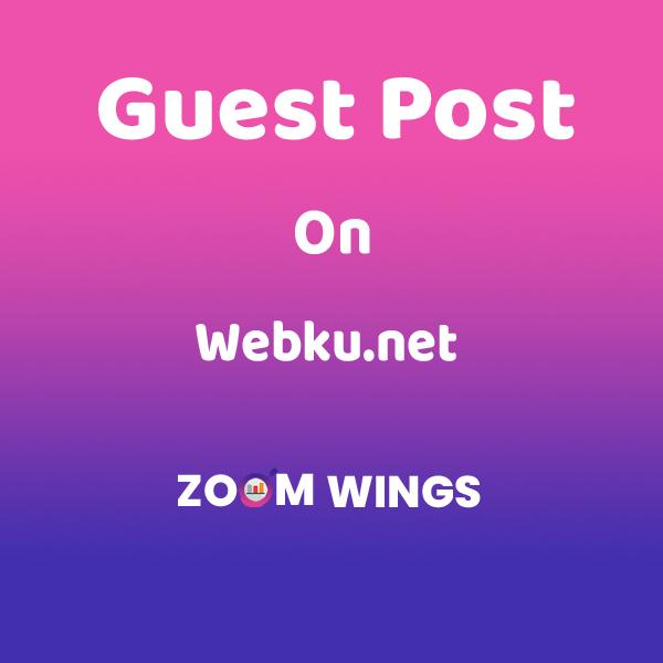 Guest Post Webku.net
